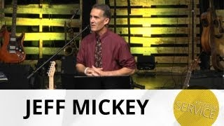 Kingdom Service: Christ Centered - Jeff Mickey