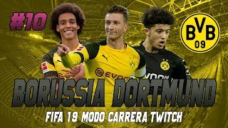 FIFA 19 MODO CARRERA TWITCH | BORUSSIA DORTMUND | EPISODIO 10