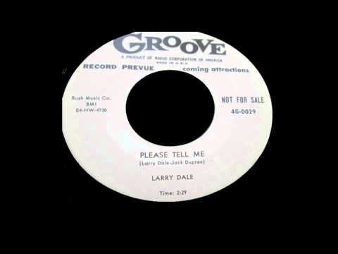 Larry Dale - Please Tell Me