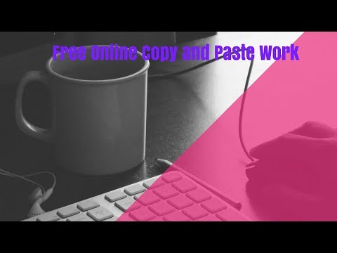 Free Online Copy and Paste Work