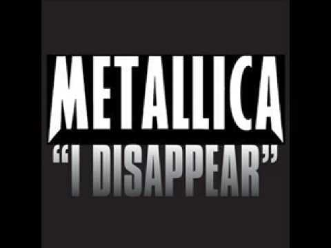 Lyrics :. Metallica - I Disappear