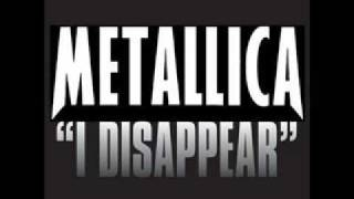 Lyrics :. Metallica - I Disappear