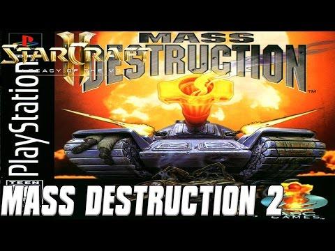 Mass Destruction 2 - Starcraft 2 mod