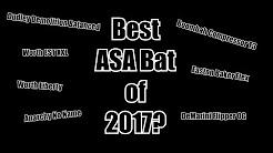Top 5 ASA bats of 2017?