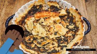 Mushroom Pie Epic Fail