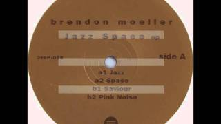 Brendon Moeller - Space