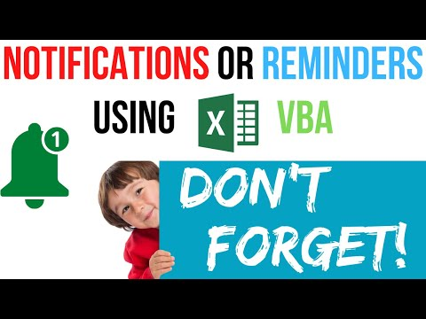 How to Create Notifications-Reminders in Excel using VBA Code
