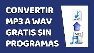 🔴 Cómo Convertir MP3 a WAV Sin Programas 2020