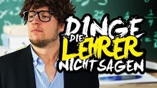 DINGE, DIE LEHRER NICHT SAGEN