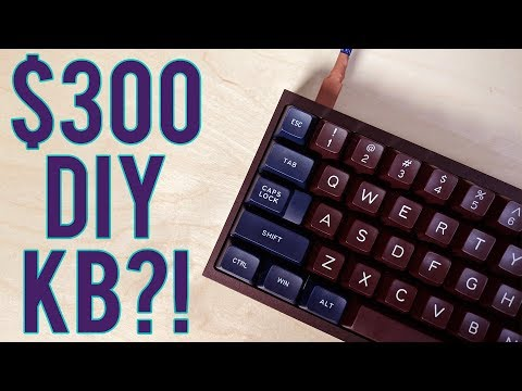 This DIY Mechanical Keyboard Costs $300...!