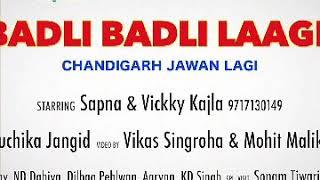 Badli Badli lage Sapana choudary Mp3 Songs