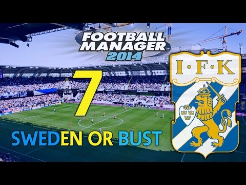 Sweden or Bust - Ep.7 Europa League Heroes  | Football Manager 2014