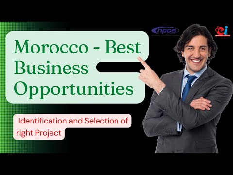Morocco – Best Business Opportunities, Thrust areas for Investment, Startup and Entrepreneurship