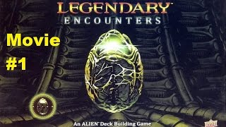 Legendary Encounters: Intro, Setup and Part 1
