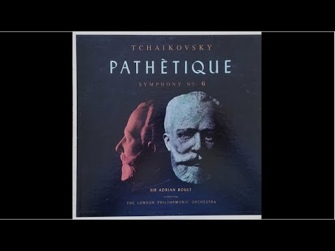 Tchaikovsky: Pathétique: Symphony No. 6 by Sir Adrian Boult; The London Philharmonic Orchestra 1959