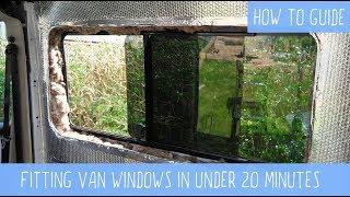 HOW TO Fit Camper Van Windows IN 20 MINUTES! Van Life Tutorial.