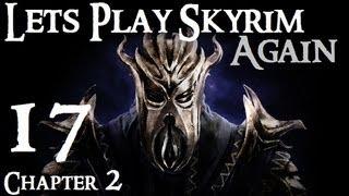 Lets Play Skyrim (Dragonborn) : Ch 2 Ep 17