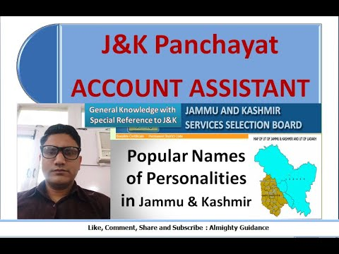 Popular Names Of Personalities In J&K !! JKSSB Panchayat Account Assistant !! J&K 50,000 Jobs!!