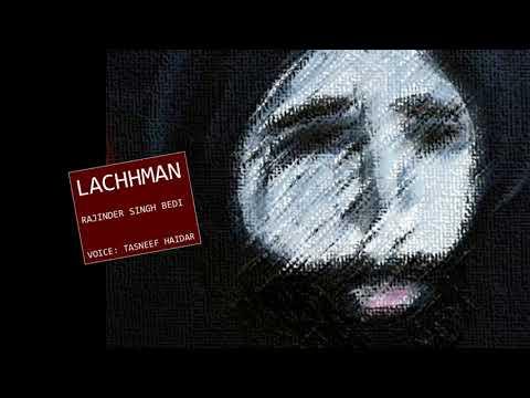 Lachhman l لچھمن l लछमन l Rajinder Singh Bedi