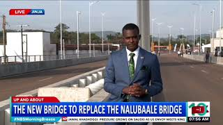 Up and About: President Museveni To Commission The New Nile Bridge