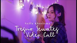 Nella Kharisma - Tresno Sewates Video Call [OFFICIAL]