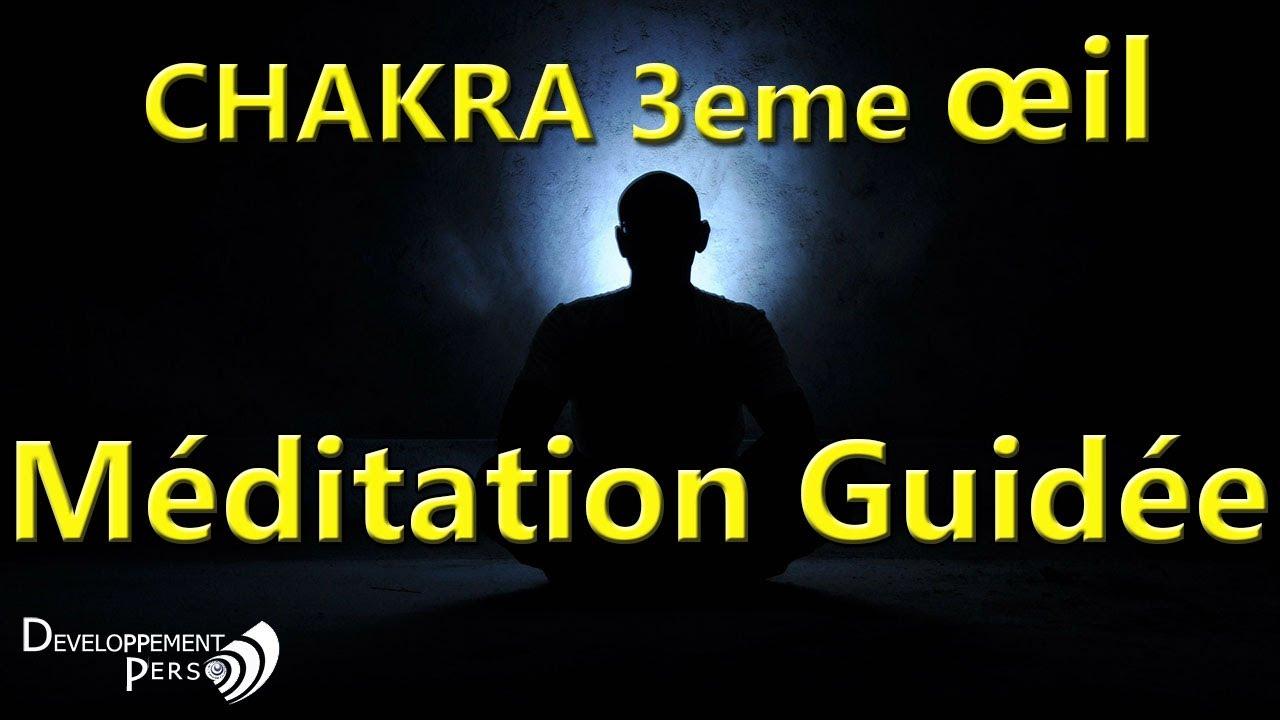 Chakra 3eme oeil : Méditation et relaxation guidée pour augmentez votre  intuition et conscience - YouTube