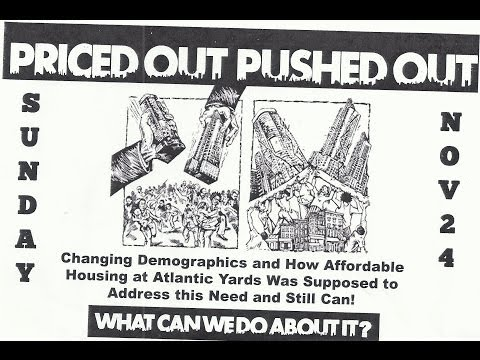 2013 11 24 PRICED out PUSHED out by Atlantic Yards Project - what does the community get?