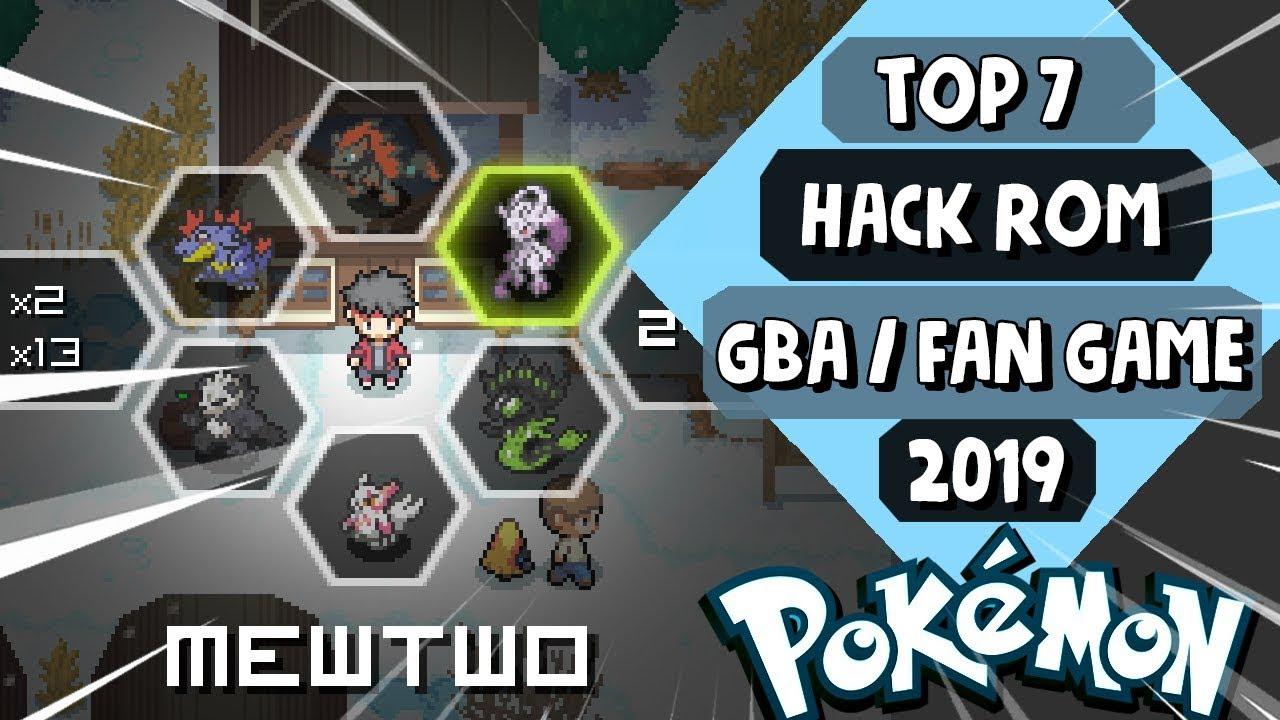 Best Pokemon Fan Games 2019 TOP 7 *MEJORES HACK ROMS (GBA)   FAN GAMES POKEMON* 2019!!   YouTube