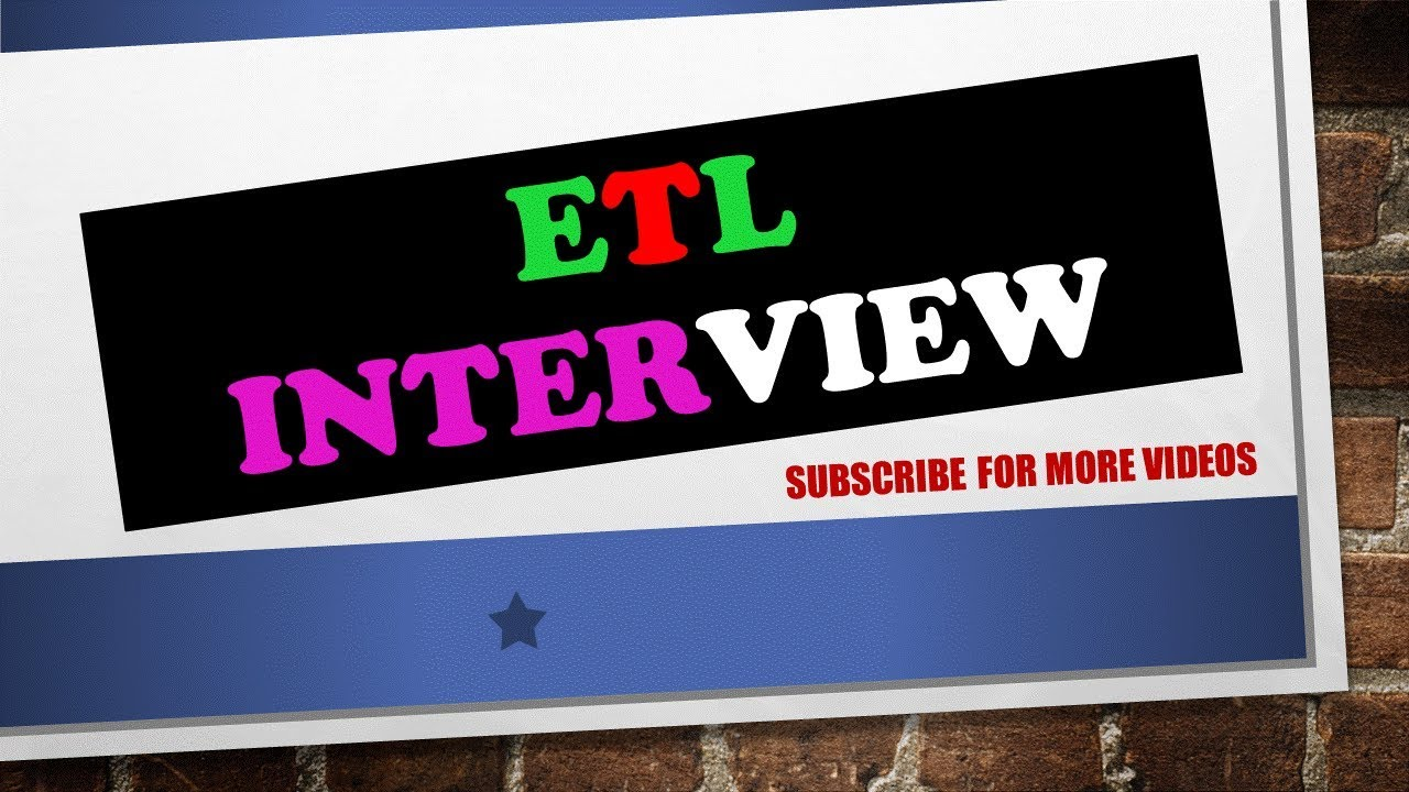 INTERVIEW QUESTIONS AND ANSWERS ETL