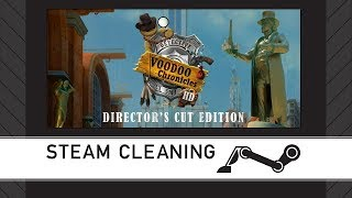 Steam Cleaning - Voodoo Chronicles: The First Sign HD - Director's Cut Edition