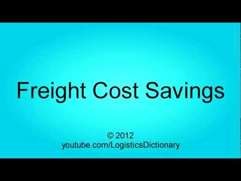 Freight Cost Savings Definition