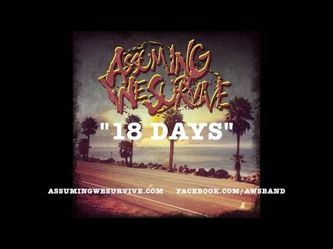 18 Days - Assuming We Survive