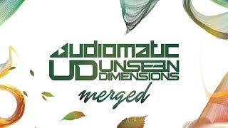 Audiomatic & Unseen Dimensions - Merged (Official Audio)