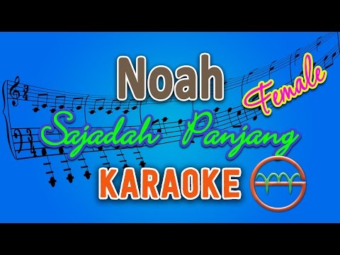 Noah - Sajadah Panjang FEMALE (Karaoke Lirik Chord) by GMusic