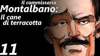 Il commissario Montalbano: Il cane di terracotta - [11/14] - [Cap.23, 24 e 25]