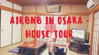Gambar cover AIRBNB IN OSAKA - JAPANESE TRADITIONAL HOUSE TOUR