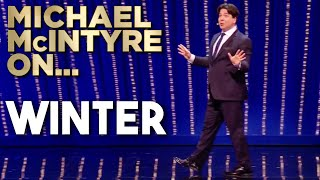 Michael McIntyre On Winter | Michael McIntyre's Big Show