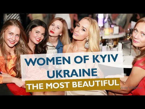Women of Kyiv (Kiev), Ukraine | City with the world's most beautiful women