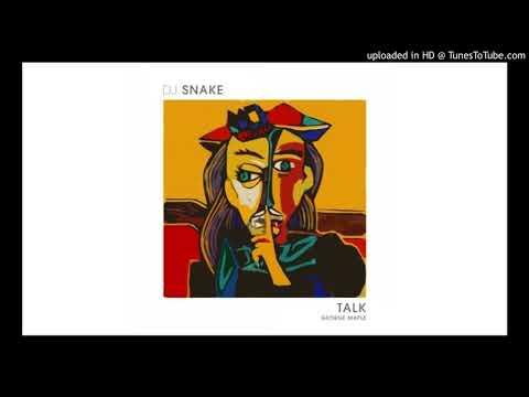 Dj Snake x George Maple - Talk (remix Dj Bragus)