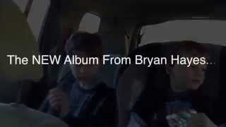 Bryan Hayes - Farther Down The Line Trailer #1