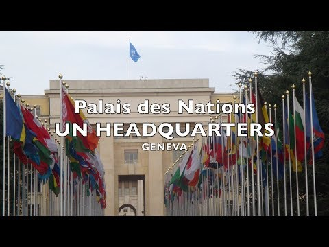 UN Headquarters: Palais des Nations @ Geneva, Switzerland.