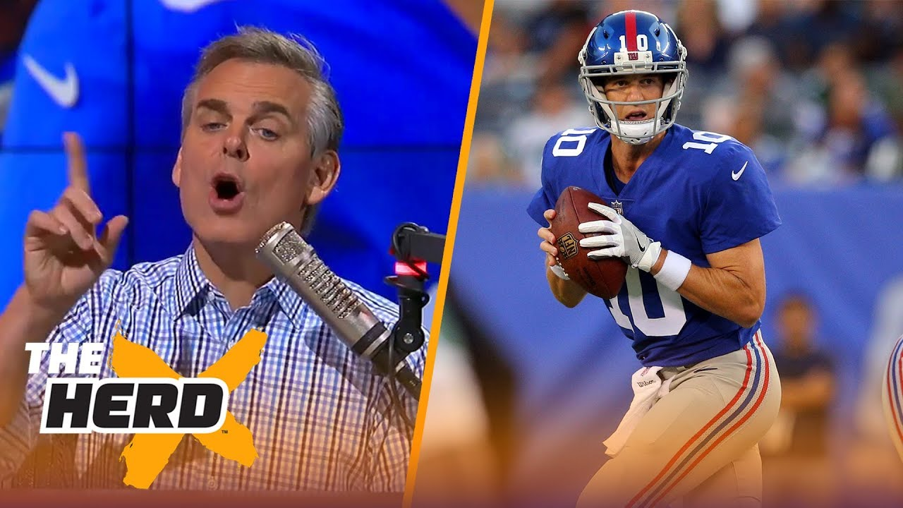 Eli Manning Confuses Nfl Fans Colin Cowherd Explains Why The Herd