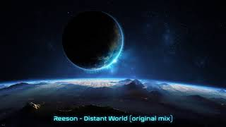 Reeson - Distant World (original mix) mp3