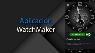 [App] Watchmaker, crea tus watchfaces