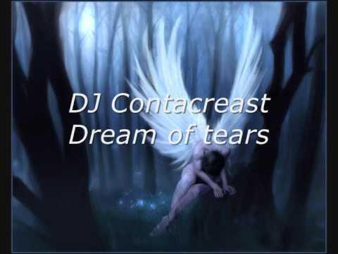 DJ Contacreast - Dream of tears
