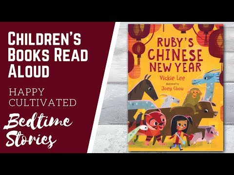 RUBY'S CHINESE NEW YEAR Book Read Aloud   New Years Books for Kids   Children's Books Read Aloud Mp3