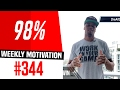 98% | Weekly Motivation #344 | Dre Baldwin