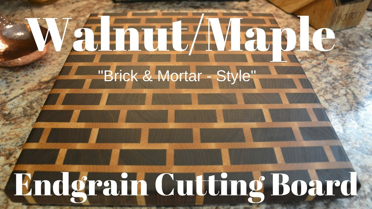Walnut Maple Brickmortar Endgrain Cutting Board Youtube Brick