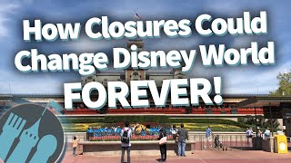 How Closures Change Disney World Forever! YouTube Videos