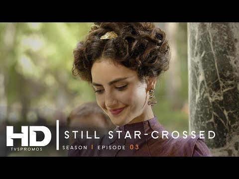 "➤ Still Star-Crossed 1x03 Promotional Photos ""All The World's A Stage"" & Synopsis"